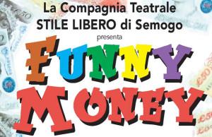 funny money Bormio Eventi teatro